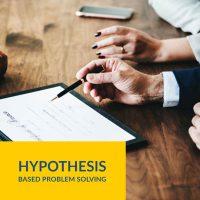 Hypothesis-Based-Problem-Solving