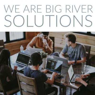 Big River Solutions