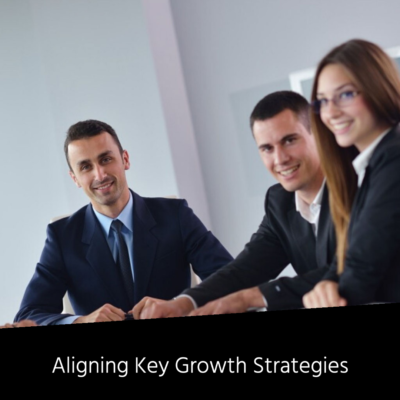 Aligning Key Growth Strategies (1)
