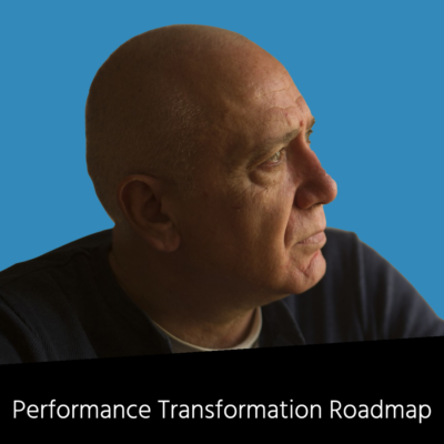 Performance Transformation Roadmap